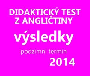 didakticky-test-aj-vysledky-2014-podzim