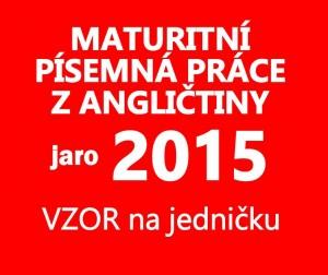 maturitni-pisemka-anglictina-2015-jaro-vzor