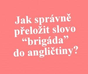 brigada-anglicky-preklad