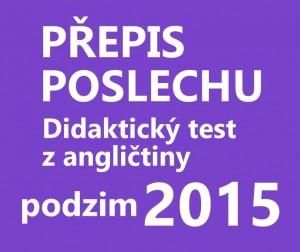 didakticky-test-anglictina-2015-podzim-prepis-poslechu