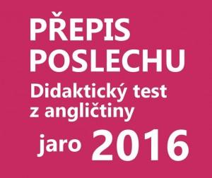 didakticky-test-anglictina-2016-jaro-prepis-poslechu