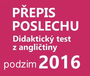 didakticky-test-anglictina-2016-podzim-prepis-poslechu