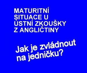 maturita-anglictina-ctvrta-cast-situace