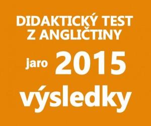 maturitni-test-anglictina-2015-jaro-vysledky