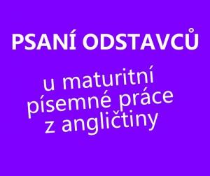 psani-odstavcu-maturita-z-anglictiny
